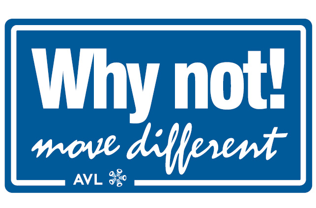 "AVL ""Why not! move different"""